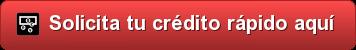 crédito rápido sin documentación